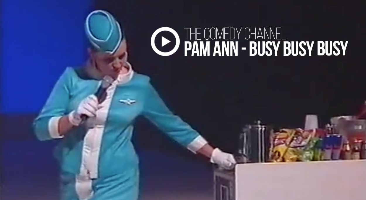 The Comedy Channel: Pam Ann – Busy Busy Busy